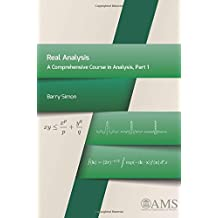 Real Analysis: A Comprehensive Course in Analysis, Part 1