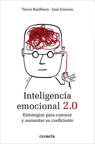 Descargar Libro Inteligencia Emocional 2.0: Estrategias Para Conocer Y Aumentar Su Coeficiente Travis Bradberry