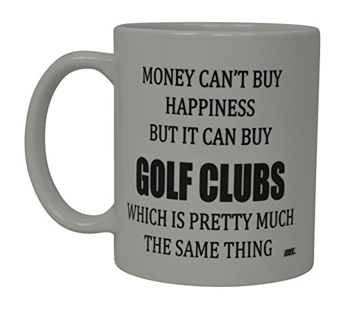 Best Funny Golf Coffee Mug Money Can't Buy Happiness But It Buys Golf Clubs Novelty Cup Joke Great Gag Gift Idea For Office Work Adult Humor Employee Boss Golfers