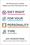 #8: Diet Right for Your Personality Type: The Revolutionary 4-Week Weight-Loss Plan That Works for You