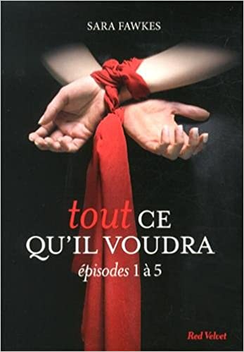 Tout ce quil voudra 5 (French Edition)