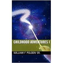 Childhood Adventures I