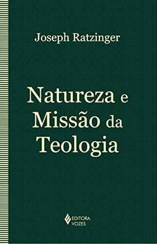 Natureza e missão da teologia