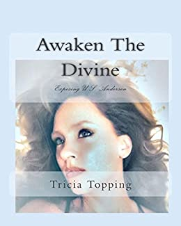 Awaken the divine exposing us andersen kindle edition by awaken the divine exposing us andersen by topping tricia anderson uell fandeluxe Images