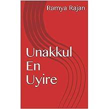 Unakkul En Uyire (Tamil Edition)