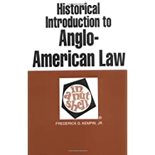 Historical Introduction to Anglo-American Law in a Nutshell, 3d