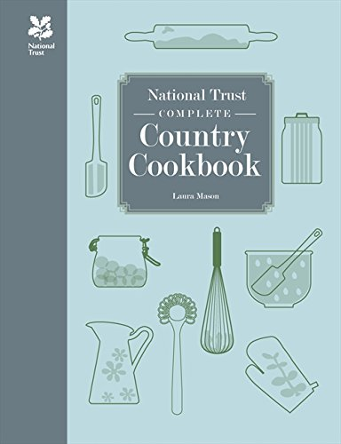 National Trust Complete Country Cookbook (National Trust Food) by Laura Mason