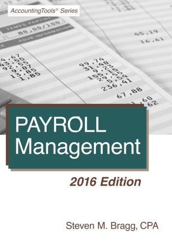 Payroll Management: 2016 Edition
