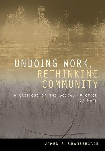 F.R.E.E Undoing Work, Rethinking Community: A Critique of the Social Function of Work<br />E.P.U.B