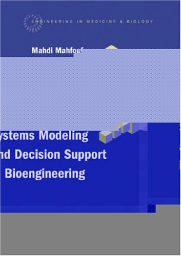 Intelligent Systems Modeling And Decision Support in Bioengineering (Engineering in Medicine & Biology)-cover