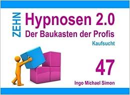 Zehn Hypnosen 2.0 - Band 47: Kaufsucht