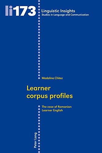Learner corpus profiles: The case of Romanian Learner English (Linguistic Insights) pdf epub