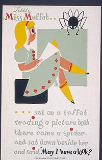 (Poster Little Miss Muffet reading a picture book WPA Chicago c1939 )