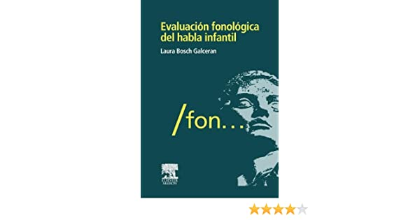 Evaluación fonológica del habla infantil (Spanish Edition): LAURA BOSCH GALCERÁN: 9788445821985: Amazon.com: Books
