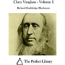 1: Clara Vaughan - Volume I