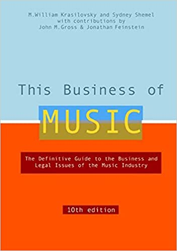 Amazon this business of music 10th edition this business of amazon this business of music 10th edition this business of music definitive guide to the music industry 9780823077236 m william krasilovsky fandeluxe Image collections