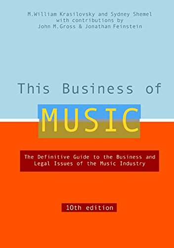 Pdf Business This Business of Music, 10th Edition (This Business of Music: Definitive Guide to the Music Industry)