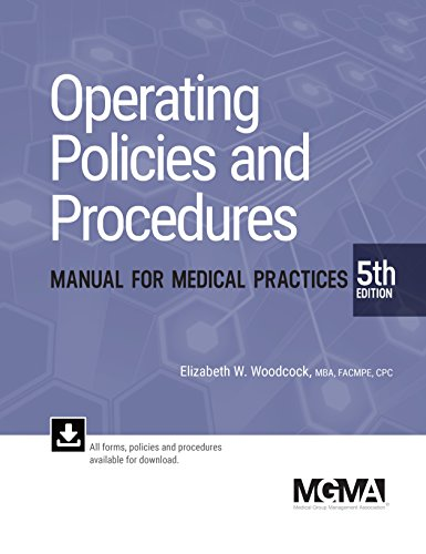 Operating Policies and Procedures Manual for Medical Practices