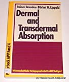 Dermal and Transdermal Absorption, Brandav, R. and Lippold, H., 3804706517