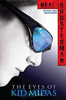 The Eyes of Kid Midas by [Shusterman, Neal]