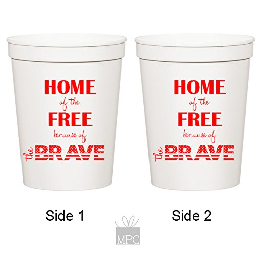 Memorial Day, Patriotic, Home of the Free Because of the Brave, 4th of July White Plastic Stadium Cups