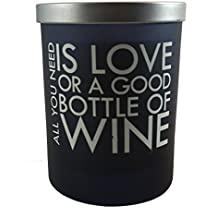 """Acadian Candle Co. Expressions Soy Blended Scented Candle - 12 Ounce - Scent: Black Pepper (subtle/sweet) """"All You Need Is Love Or A Good Bottle Of Wine"""""""
