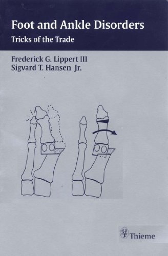 Foot and Ankle Disorders Tricks of the Trade (1st 2003) [Lippert & Hansen]
