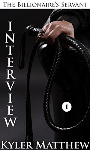 Interview Billionaire Romance Billionaires Servant ebook product image