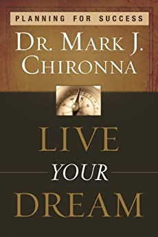Live Your Dream: Planning for Success