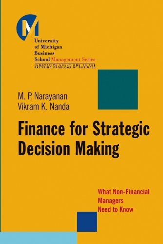 Download Finance for Strategic Decision-Making: What Non-Financial Managers Need to Know (J-B-UMBS Series) Pdf