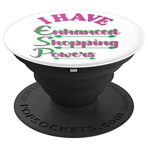 Fun I Have Enhanced Shopping Powers ESP Pink and Green - PopSockets Grip and Stand for Phones and Tablets