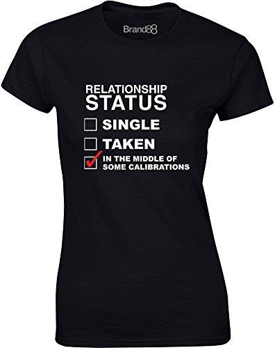 Relationship Status: Calibrating, Ladies Printed T-Shirt - Black/White/Red S = 2-4