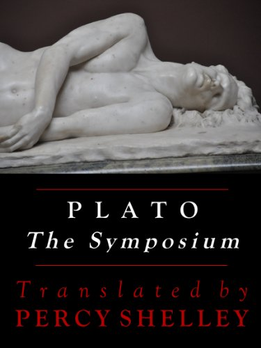 The Symposium: The Shelley Translation (Annotated)