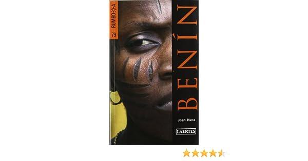 Benin (Rumbo a): Amazon.es: Joan Riera Baladas, Carme Miret Trepat: Libros