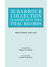 The Barbour Collection of Connecticut Town Vital Records. Volume 29: New London 1646-1854