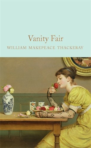 Vanity Fair (Macmillan Collector's Library)