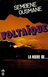 Voltaïque par Ousmane Sembène