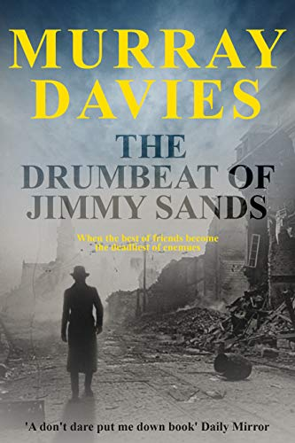The Drumbeat Of Jimmy Sands Kindle Edition By Murray Davies