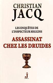 Assassinat chez les druides : Les enquêtes de l'inspecteur Higgins