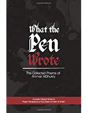 What The Pen Wrote: The Collected Poems of Ammar AlShukry