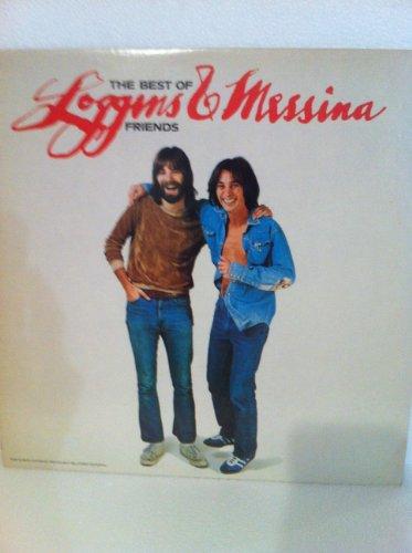 Loggins & Messina, The Best of Friends - Vinyl LP Record (Loggins & Messina House At Pooh Corner)