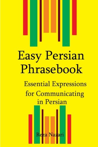 (Easy Persian Phrasebook: Essential Expressions for Communicating in Persian)