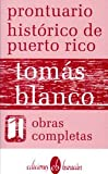 Front cover for the book Prontuario histórico de Puerto Rico by Tomás Blanco