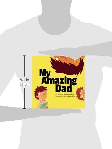 My Amazing Dad Ezekiel Kwaymullina Tom Jellett 9781510705845