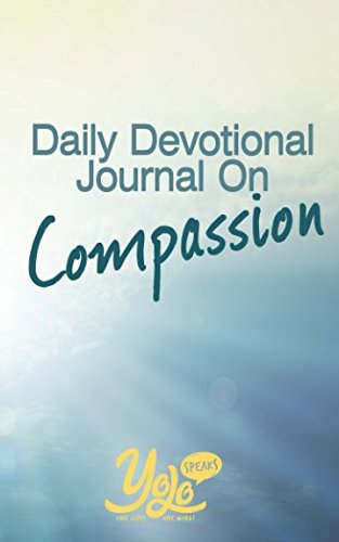 Daily Devotional Journal on Compassion: 30 Days of Christian Meditations About Compassion ebook