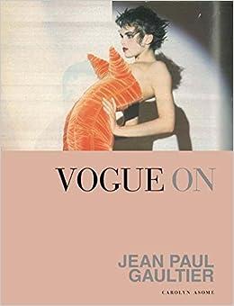 Como Descargar Libros Vogue On Jean Paul Gaultier Bajar Gratis En Epub