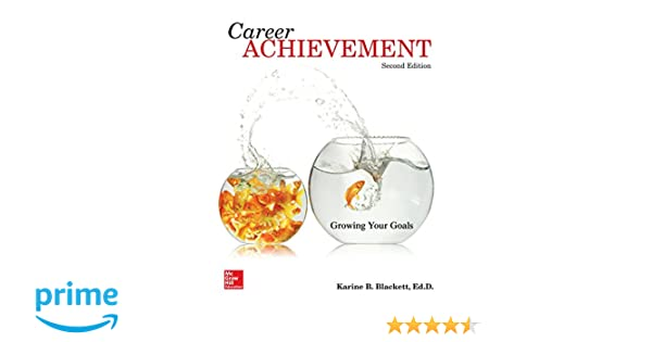 Amazon career achievement growing your goals 9780077831882 amazon career achievement growing your goals 9780077831882 karine beth blackett manager for special projects and career services books fandeluxe Image collections