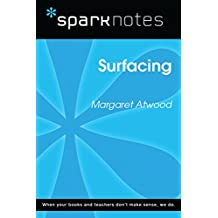 Surfacing (SparkNotes Literature Guide) (SparkNotes Literature Guide Series)