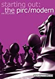 Starting Out: The Pirc/modern (starting Out - Everyman Chess)-Joe Gallagher
