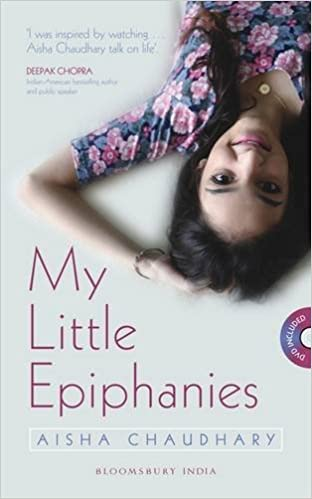 My Little Epiphanies: Aisha Choudhary: 9789384898205: Amazon